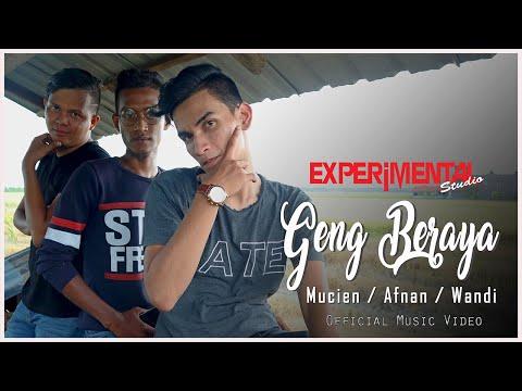 Mucien, Afnan & Wandi - Geng Beraya (Official Music Video)