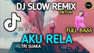 Download Lagu DJ Aku Rela - SLOW REMIX TIKTOK VIRAL BURUNG GAGAK (DJ PARELL REMIX) mp3