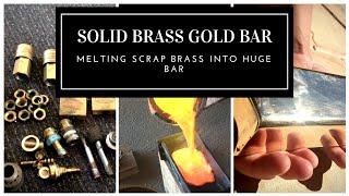 CASTING A HUGE GOLD LOOK BAR FROM SCRAP BRASS - Melting Brass