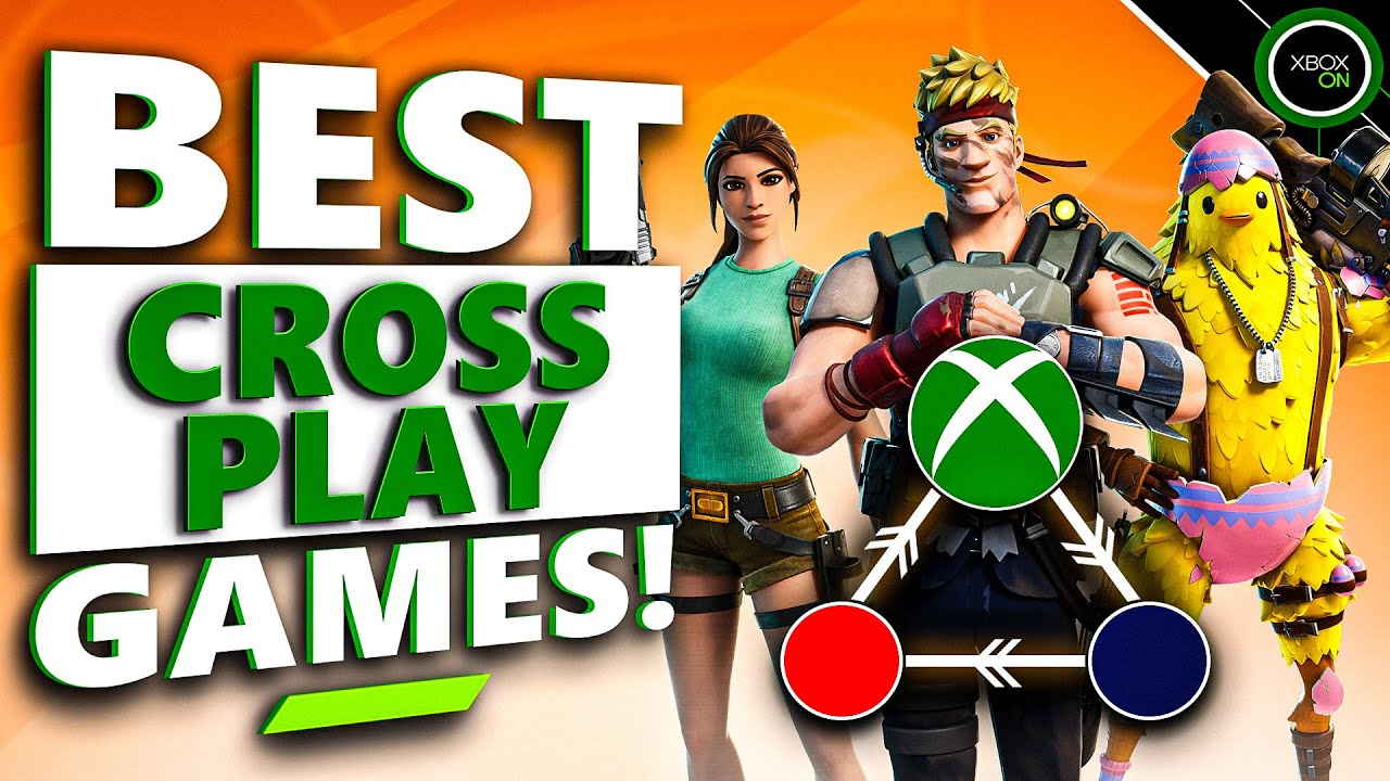 15 AWESOME Crossplay Games That Play BEST On Xbox