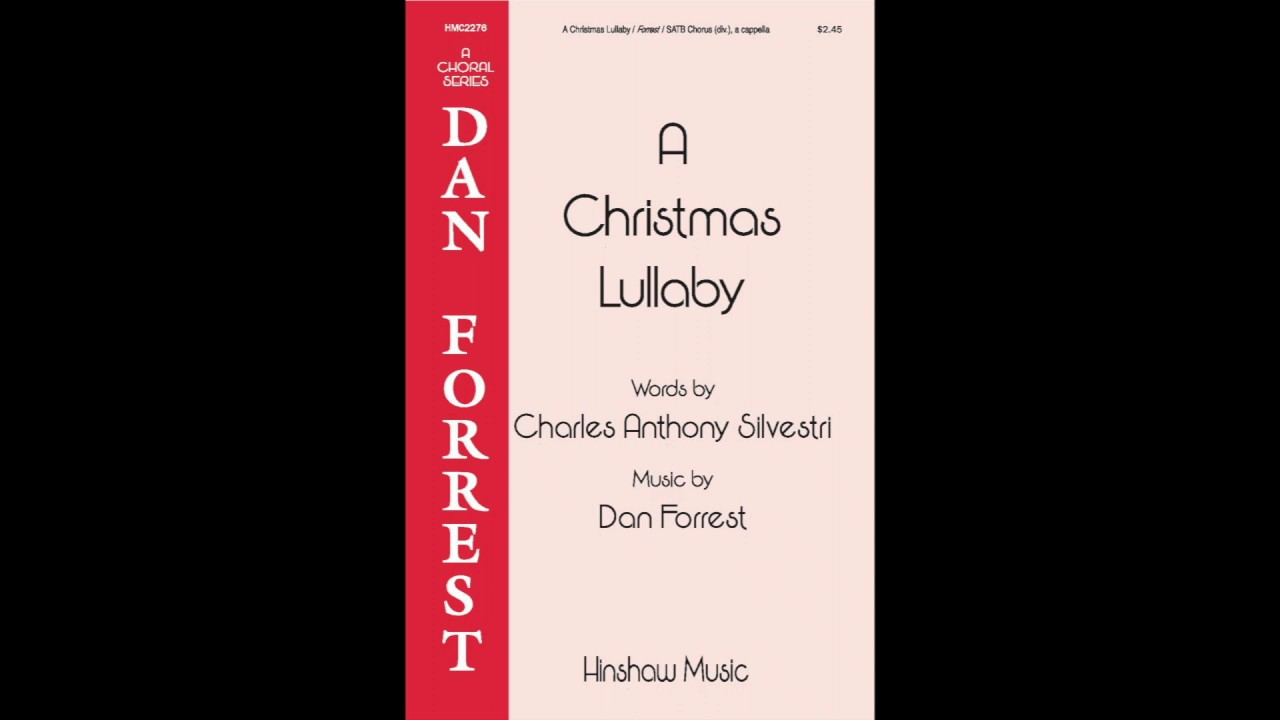 Christmas Lullaby.A Christmas Lullaby Satb Divisi