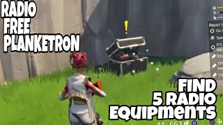 Radio free plankerton. find all 5 radio equipments. Fortnite Save The World