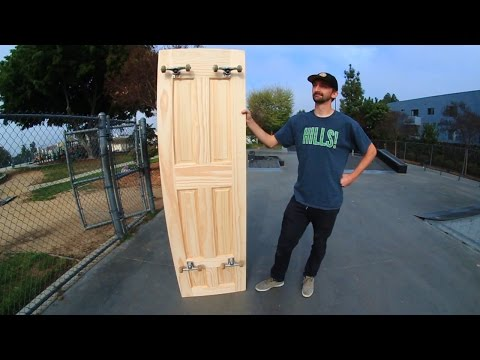TURNING A FULL SIZE DOOR INTO A SKATEBOARD | SKATE EVERYTHING EP 15