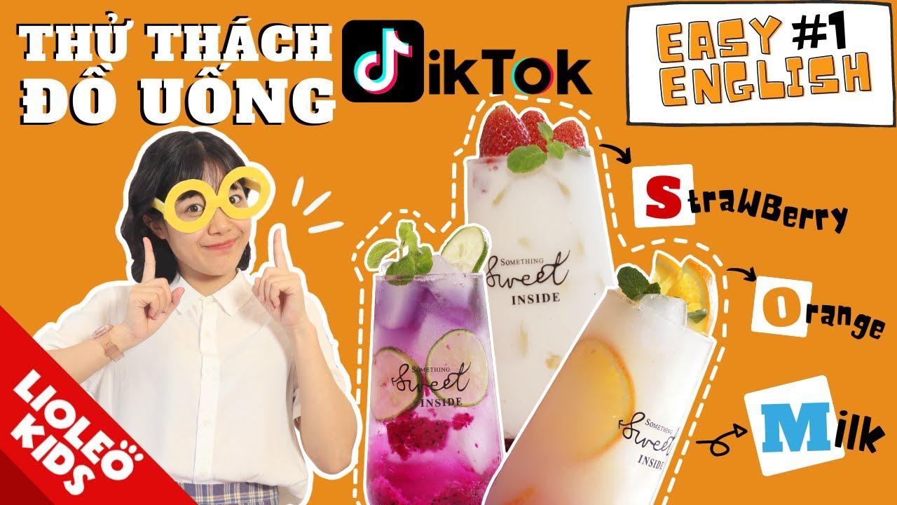 LIOLEO EASY ENGLISH #1-Thử thách làm đồ uống hot trend Tiktok-Học từ vựng tiếng Anh chủ đề đồ uống!
