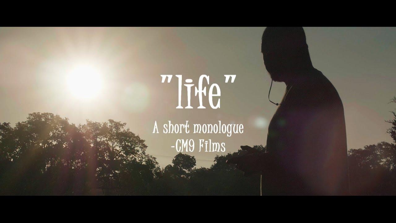 """Life"" a short monologue"
