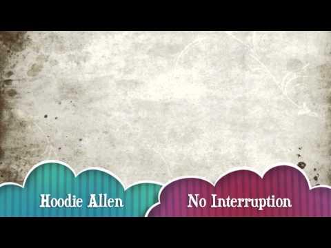 Hoodie Allen: No Interruption Lyrics