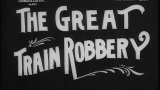 The Great Train Robbery 1903 Silent Film thumbnail