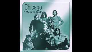 CHICAGO -  25 or 6 to 4 (with lyrics)