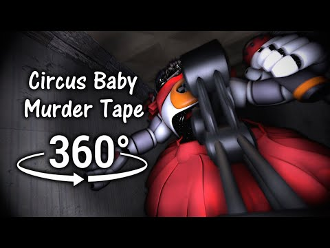 360°| Circus Baby Murder Tape - FNAF: Sister Location [SFM] (VR Compatible)