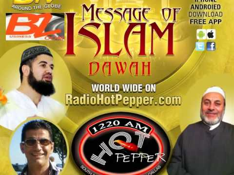Message of Islam on Radio Hot Pepper AM 1220