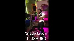 Xnade performed live at Ladies Night in DUISBURG CITY GERMANY