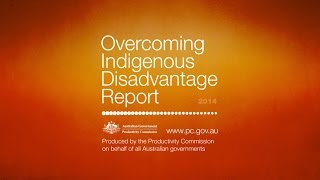 Overcoming Indigenous Disadvantage Report 2014