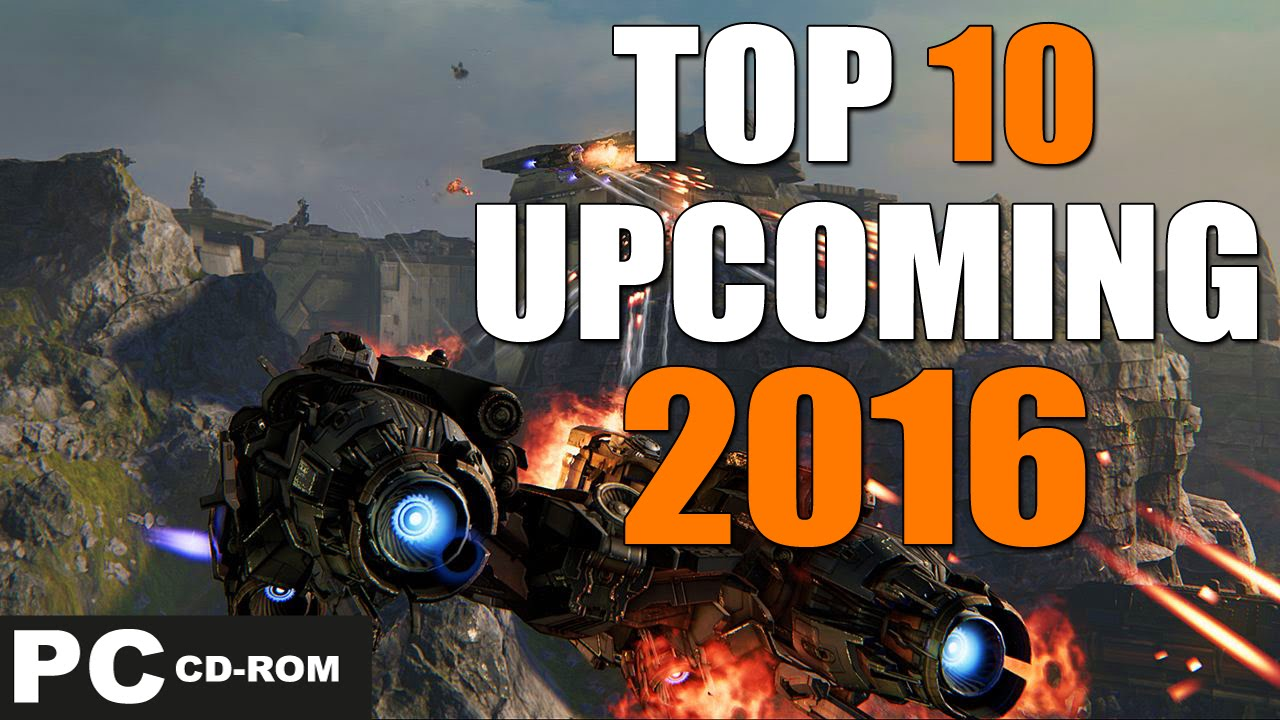 Top 10 upcoming pc games to buy in 2016 youtube for Pc retouche photo 2016