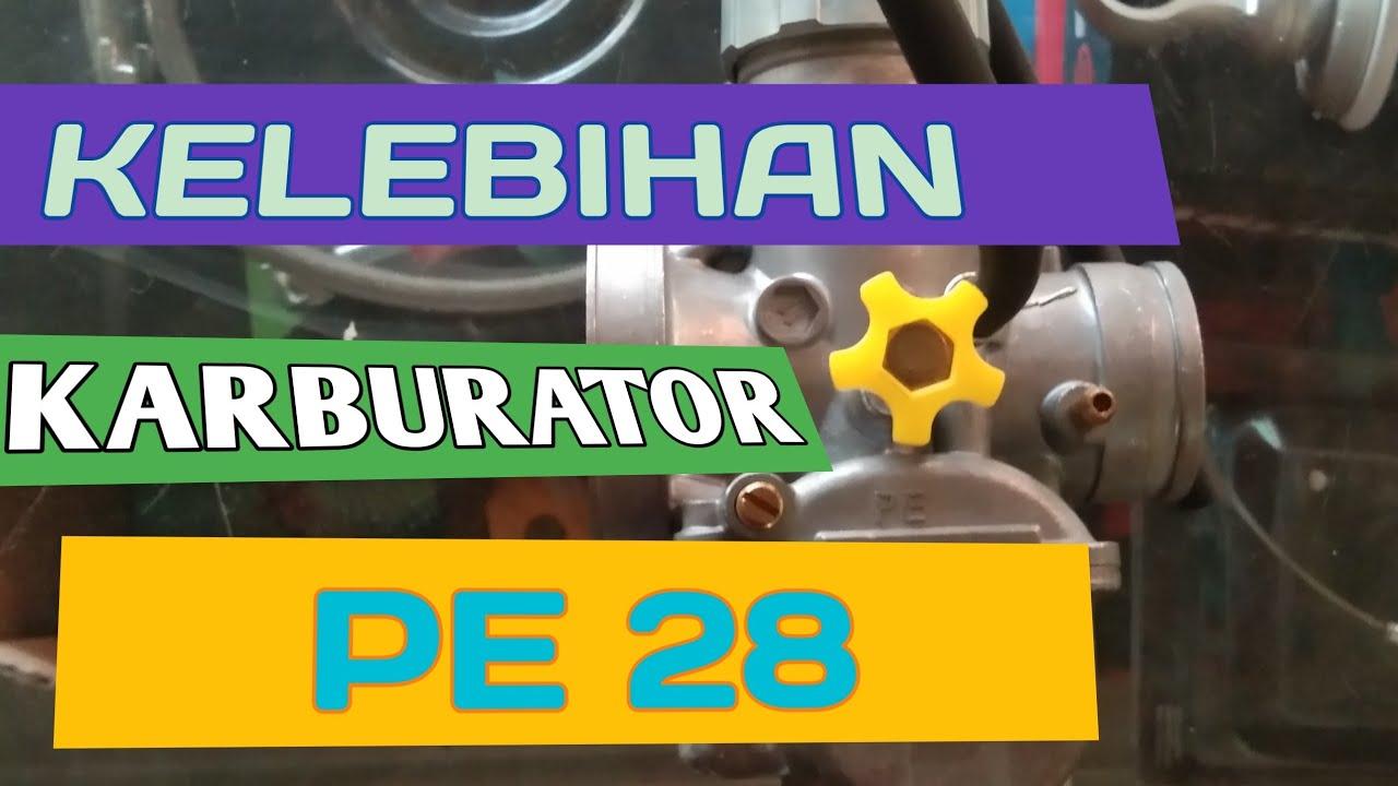 kelebihan karburator PE 28 - YouTube