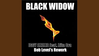 Black Widow (Bob Level´s Rework) YouTube Videos