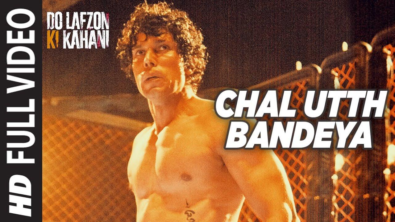 Download Chal Utth Bandeya Full Video Song | DO LAFZON KI KAHANI | Randeep Hooda, Kajal Aggarwal | T-Series |