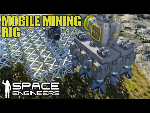 Mobile Mining Rig | Space Engineers | Let's Play Gameplay | E11