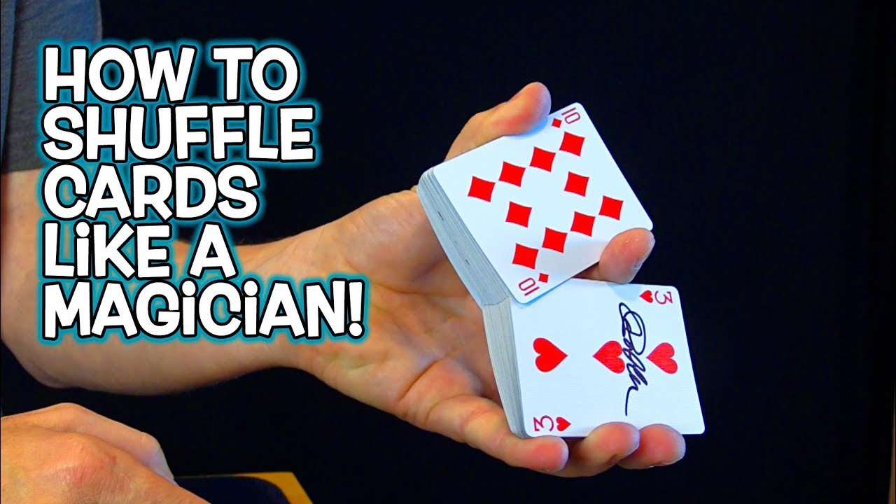 How To Shuffle Cards