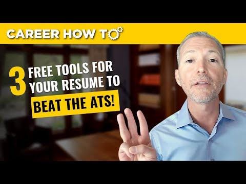 3 Free Tools For Your Resume To Beat The ATS