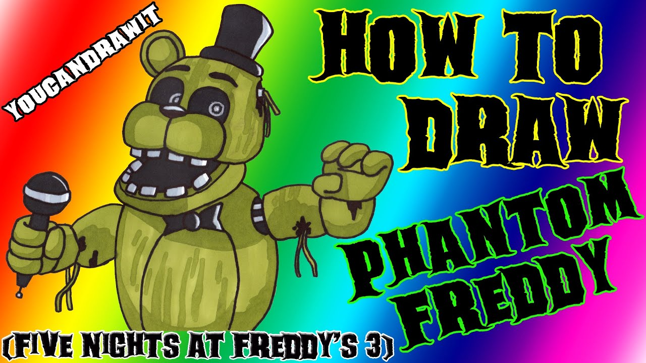 How To Draw Phantom Freddy From Five Nights At Freddy S 3