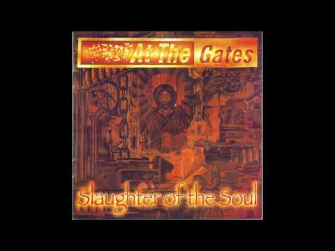 At The Gates  Slaughter Of The Soul 1995 Full Album HQ