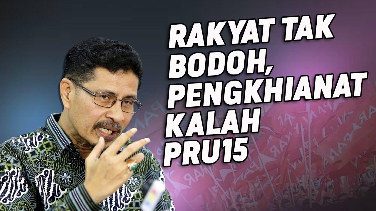 Rakyat Bukan Bodoh, Pengkhianat Kalah PRU15