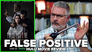 False Positive (2021) Hulu Original Movie Review