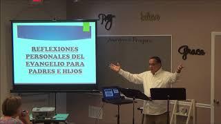 5-16-18 Reflexiones Personales Del Evangelio... (Pastor Edwin Torres - En Sus Pasos)