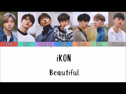 IKON - Beautiful [Lyrics Han | Rom | Indo] Lirik Terjemahan Indonesia