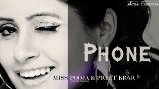 Miss Pooja & Preet Brar - Phone (Official video) Album {Petrol -2 } Punjabi hit songs 2014