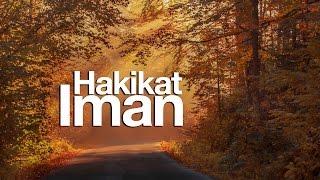 Khutbah Jumat : Hakikat Iman - Syaikh Prof. Dr. Abdurrazzaq Al Badr