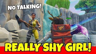 i met this shy girl on fortnite... she's really good!!