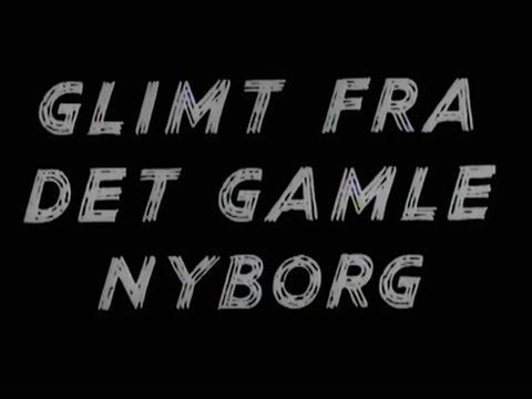 Glimt Fra Det Gamle Nyborg - 1932 til 1936