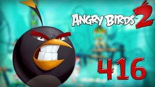 Angry Birds 2 - Rovio PIG CITY HAM FRANCISCO 416 LEVEL Walkthrough