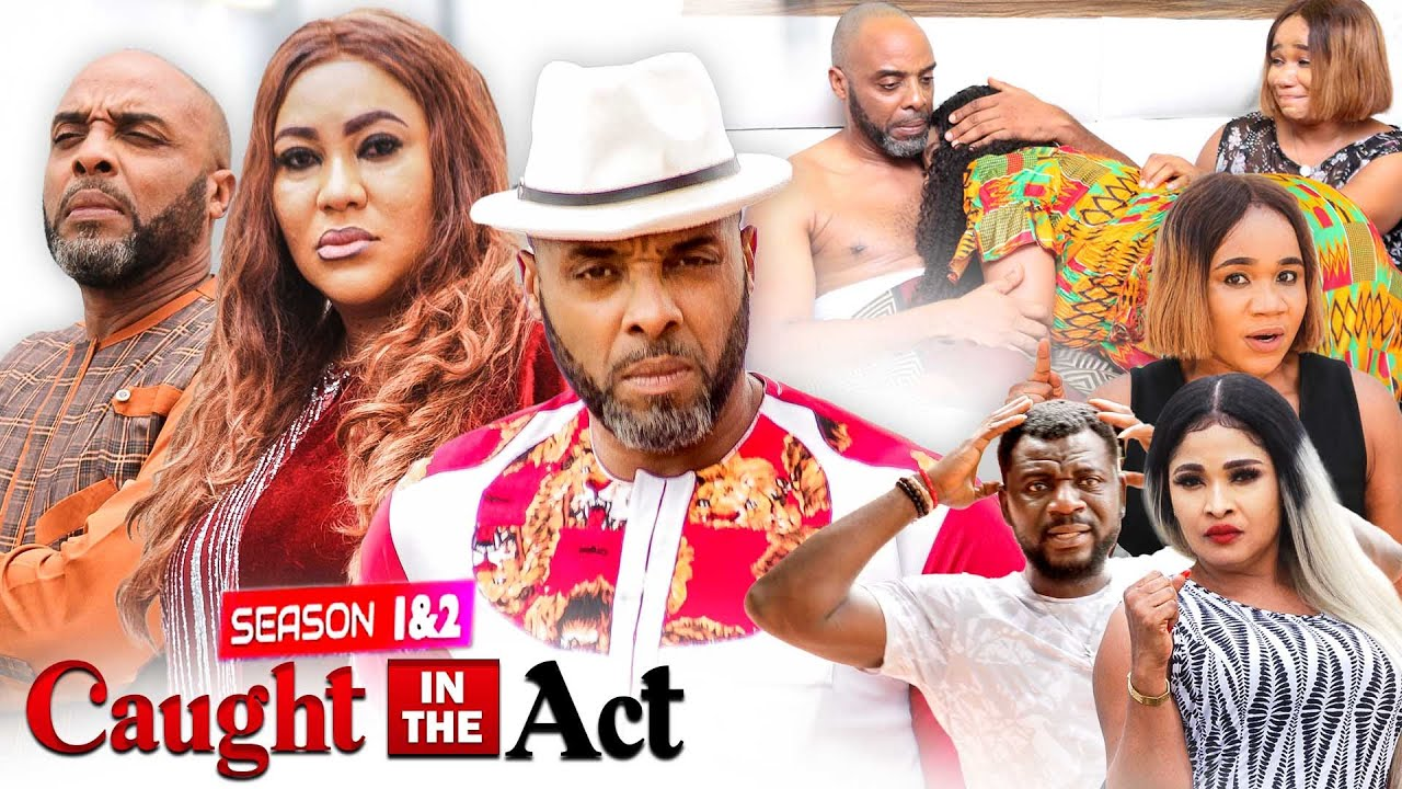 Download CAUGHT IN THE ACT PART 1 (New Hit Movie) KALU IKEAGWU 2021 LATEST NIGERIAN MOVIE/ NOLLYWOOD MOVIE