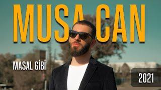 MUSA CAN / MASAL GİBİ - Video  II Prod.Nihat Ulaş II