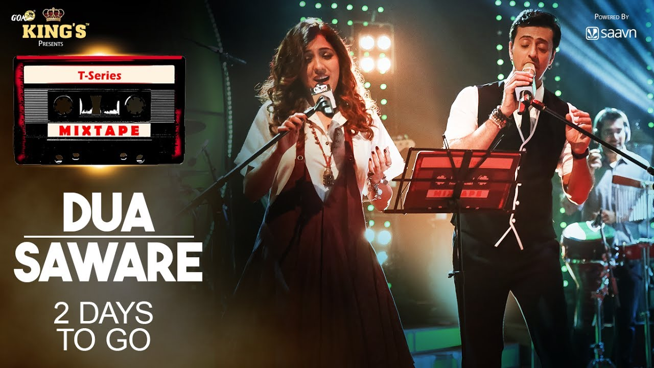 T Series: T-Series Mixtape: Dua Saware (2 Days To Go) Neeti Mohan