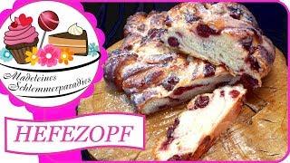 Hefezopf Mit Topfen | Kirsch Vanille Quark Zopf | Saftig Süsser Hefeteig | Hefegebäck