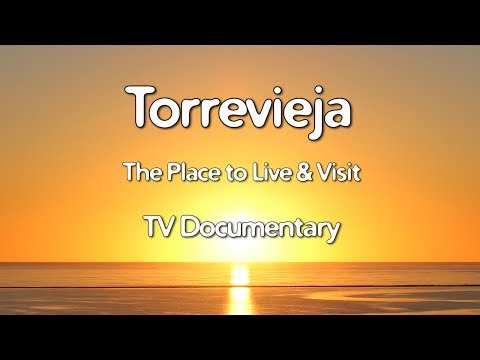 Costa Blanca Movie Torrevieja TV Documentary 2017 (32 min)