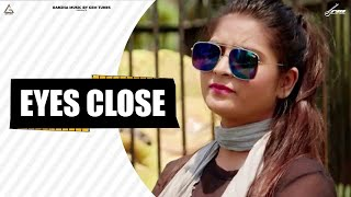 Eyes close | M. Kay & Divya Shah | Sagar Asaudiya | RANJHA MUSIC | Haryanvi New song 2017