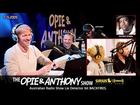 Australian Radio Show Lie Detector Bit BACKFIRES - Opie and Anthony(2009)