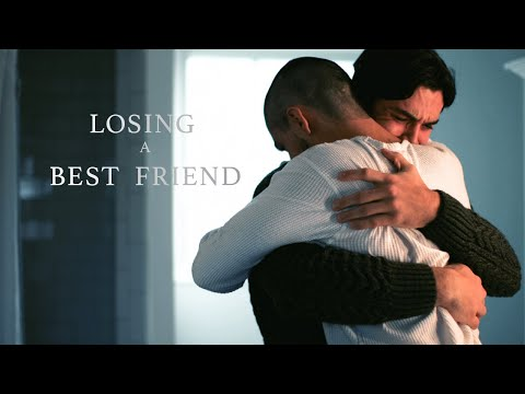 Losing a Best Friend
