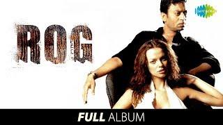 Rog | Full Album | Irrfan Khan | Ilene H | Maine Dil Se Kaha | Khoobsurat | Guzar Na Jaye |#StayHome