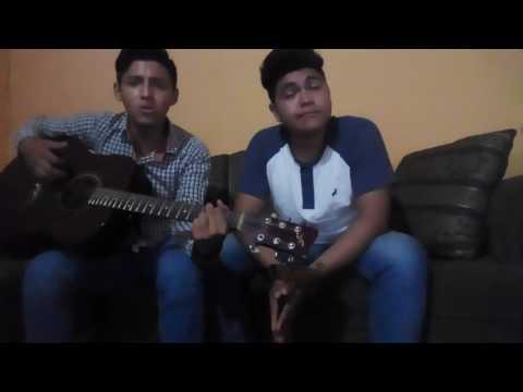 Ya te perdi la fe(cover) Andres David & Luis Andres