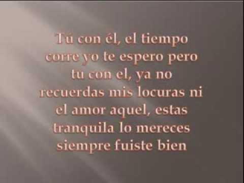 Tu Con El - Los Iracundos (Letra)
