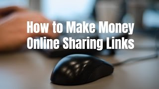How to make money online sharing links on , social media, blogs, etc. go http://selfmadesuccess.com/make-money-online-sharing-links/ for video note...