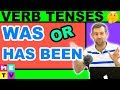 WAS or HAS BEEN | English Verb Tenses