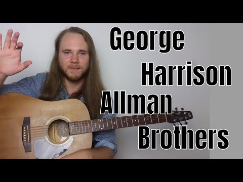 Advanced Acoustic Guitar Chords Beautiful Chords & Songs  The Allman Brothers & George Harrison
