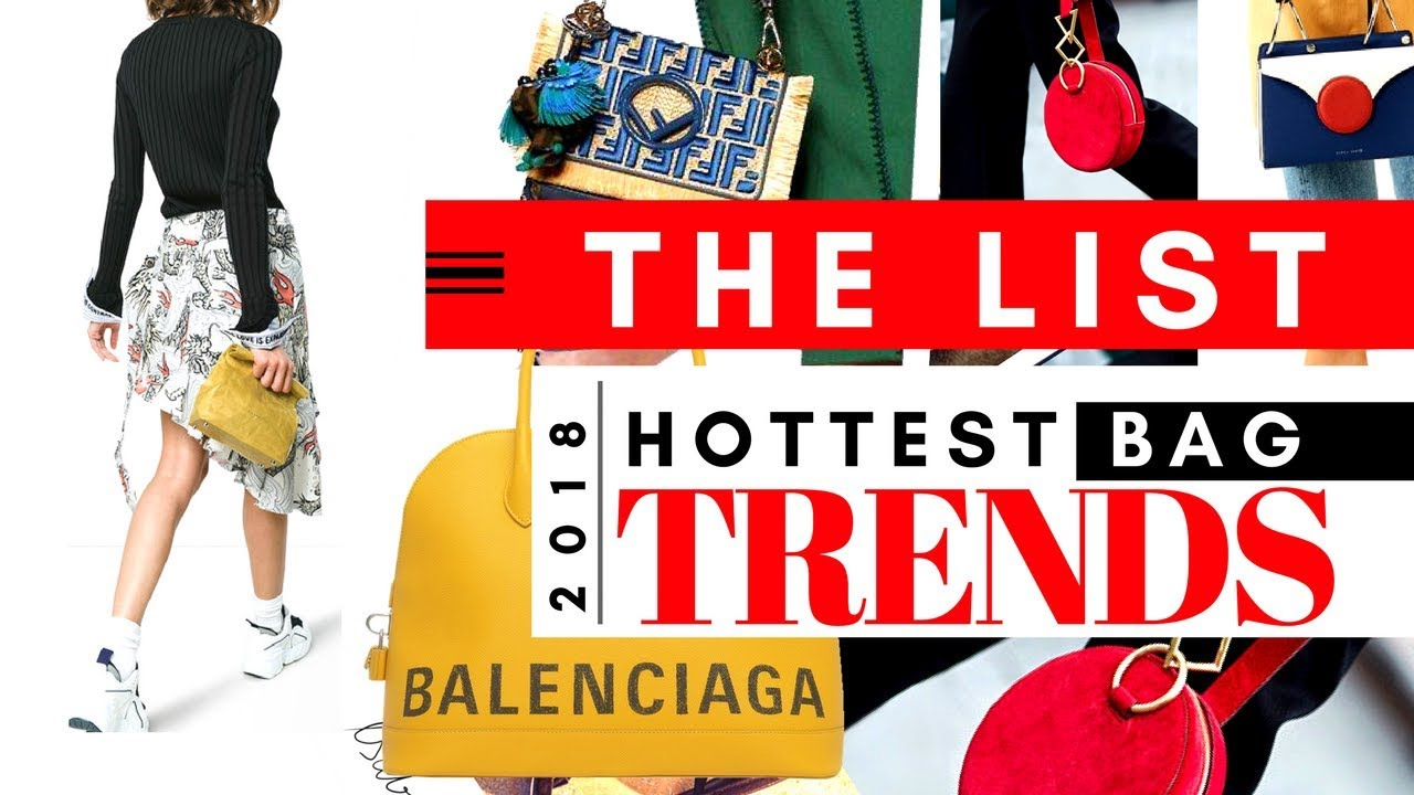 ff667dd87 Designer Handbag Trends For Spring\Summer 2018 | Countdown to Top 20 Trends  That Made THE LIST