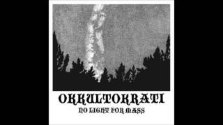 Promise Me The World (So I Can Destroy It) - Okkultokrati